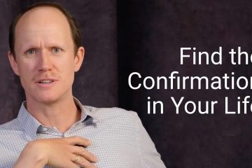 Find confirmation in life